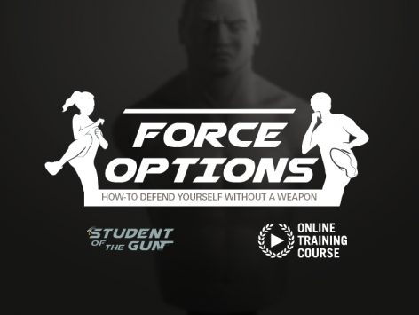 Force Options: How to Defend Yourself Without a Weapon