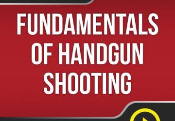Lesson #1 - Fundamentals of Handgun Shooting