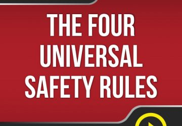 Lesson #2 - The 4 Universal Safety Rules