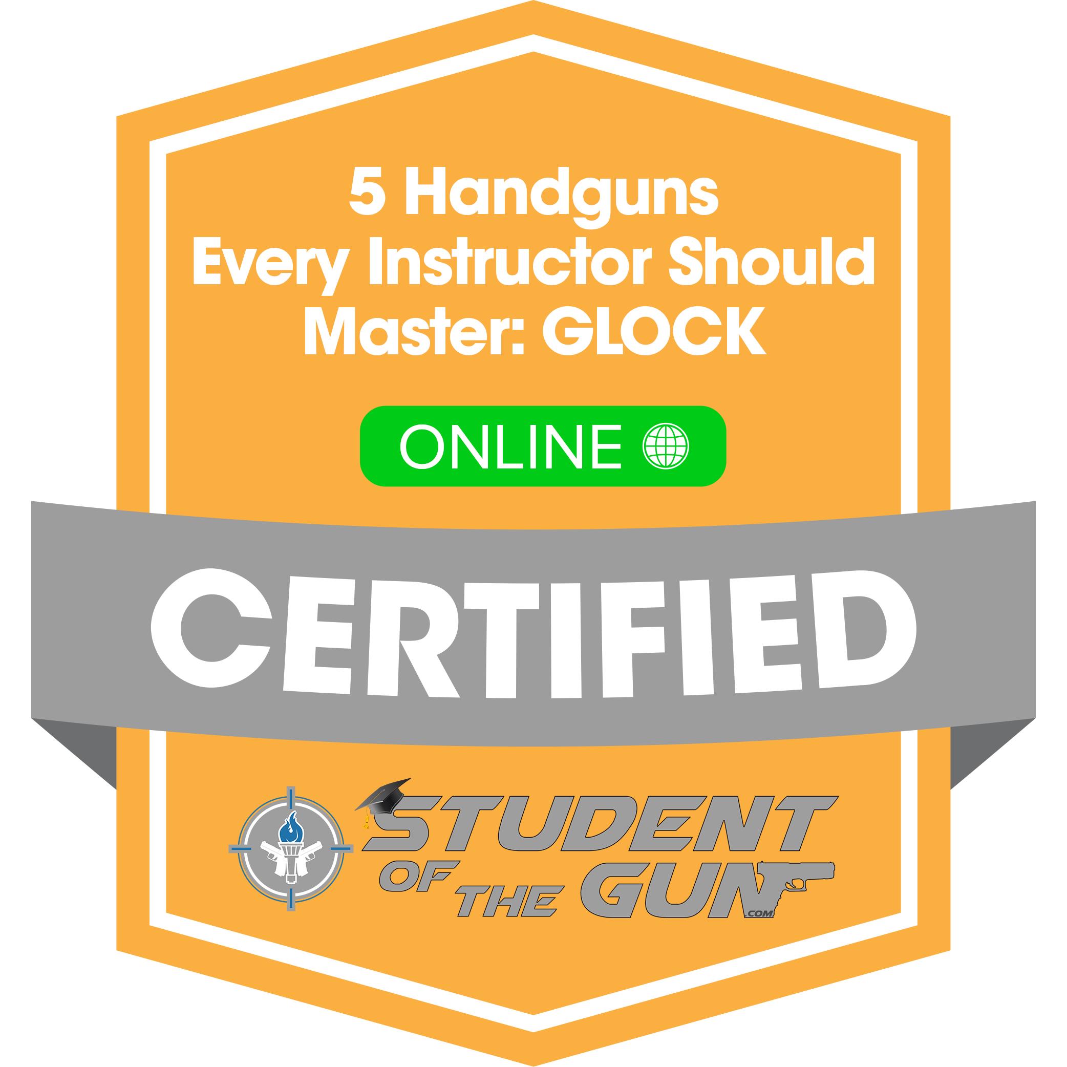 [Badge] 5 Handguns Every Instructor Should Master: GLOCK